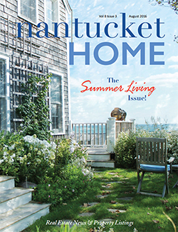 Nantucket Home - August 2016 Issue