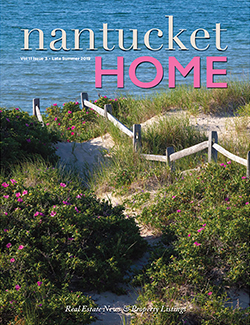 Nantucket Home Magazine | Late Summer 2019
