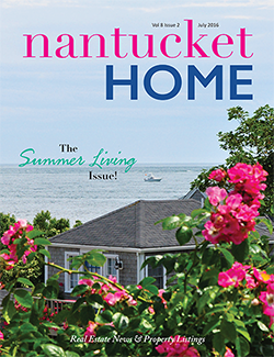Nantucket Home - Summer 2016 Issue